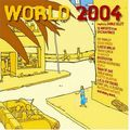 WORLD 2004  (Compiled By Charlie Gillett)