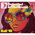 DEFECTED IN THE HOUSE - BALI ' 10