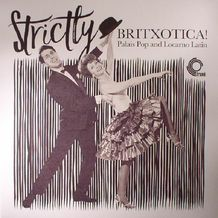 STRICTLY BRITXOTICA !