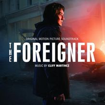 THE FOREIGNER (CLIFF MARTINEZ)