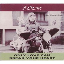 ONLY LOVE CAN BREAK YOUR HEART - USA CD MAXI