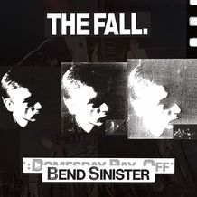BEND SINISTER - THE DOMESDAY PAY-OFF TRIAD - PLUS