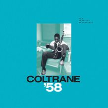 COLTRANE 58: THE PRESTIGE RECORDINGS