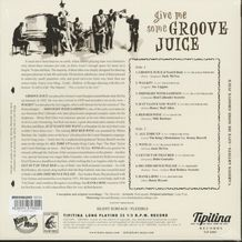 GIVE ME SOME GROOVE JUICE