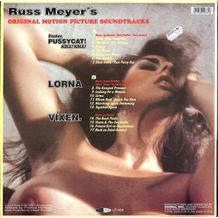 RUSS MEYER'S LORNA - VIXEN - FASTER PUSSYCAT! KILL ! KILL ! ORIGINAL MOTION PICTURE SOUNDTRACKS