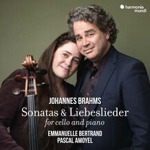 JOHANNES BRAHMS SONATAS & LIEBESLIEDER FOR CELLO AND PIANO