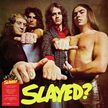 SLAYED - LIMITED SPLATTER RE-ISSUE 2021
