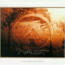 SELECTED AMBIENT WORKS II