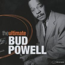 THE ULTIMATE BUD POWELL