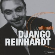 THE ULTIMATE DJANGO REINHARDT