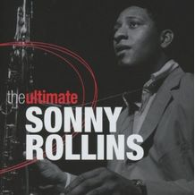 THE ULTIMATE SONNY ROLLINS