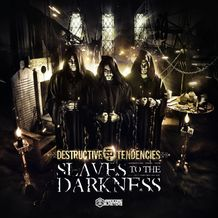 SLAVES TO THE DARKNESS