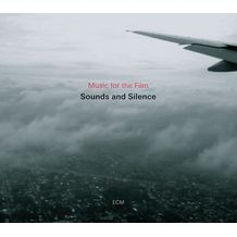 MUSIC FOR THE FILM - SOUNDS AND SILENCE