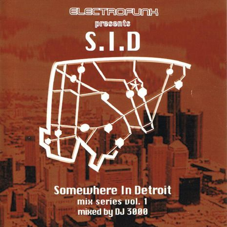 SOMEWHERE IN DETROI MIX SERIES VOL 1