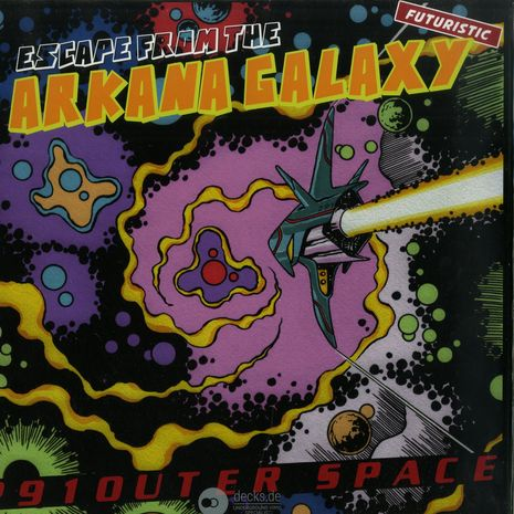 ESCAPE FROM THE ARKANA GALAXY