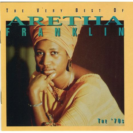 THE VERY BEST OF ARETHA FRANKLIN ,THE 70'S