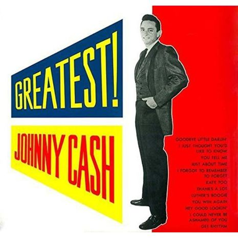 GREATEST ! JOHNNY CASH