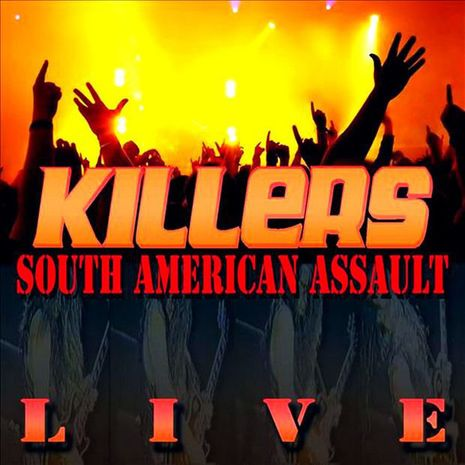 SOUTH AMERICAN ASSAULT - LIVE