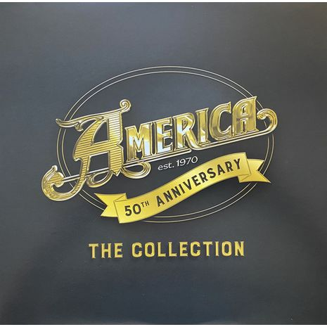 AMERICA - THE COLLECTION - 50TH ANNIVERSARY EDITION