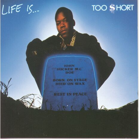 LIFE IS...TOO $HORT - REISSUE