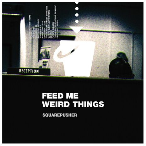 FEED ME WEIRD THINGS - DELUXE EDITION
