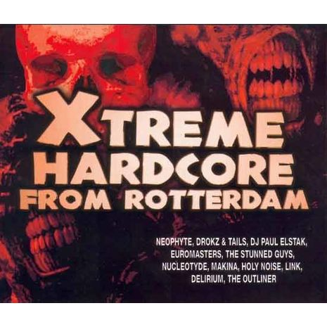 EXTREME HARDCORE FROM ROTTERDAM