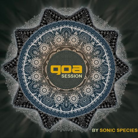 GOA SESSION BY SONIC SPECIES